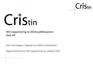 NVI-rapportering av 2014-publikasjoner:  Kick- off