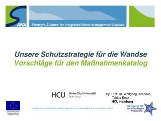 Unsere Schutzstrategie für  die Wandse Vorschläge für  den  Maßnahmenkatalog