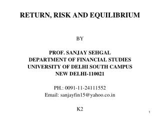 RETURN, RISK AND EQUILIBRIUM