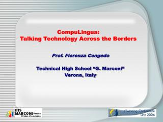 CompuLingua: Talking Technology Across the Borders