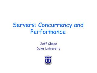 Servers: Concurrency and Performance