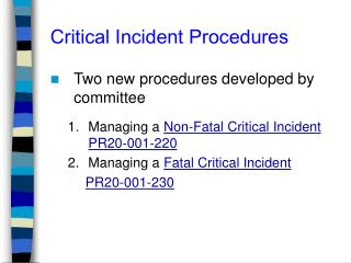 Critical Incident Procedures