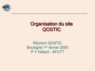 Organisation du site QOSTIC