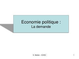 Economie politique : La demande