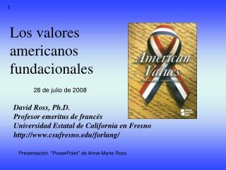 Los valores  americanos fundacionales