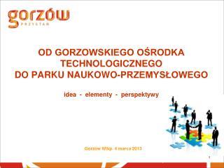 Gorzów Wlkp. 4 marca 2013