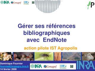 Gérer ses références bibliographiques  avec  EndNote