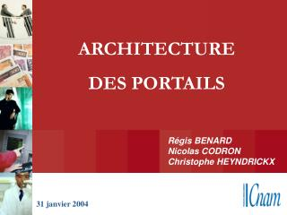 Régis BENARD Nicolas CODRON Christophe HEYNDRICKX