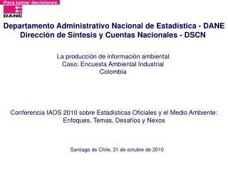 La producción de información ambiental Caso: Encuesta Ambiental Industrial Colombia