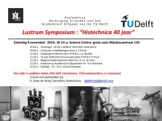 Histechnica Vereniging Vrienden van het Academisch Erfgoed van de TU Delft