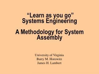 """""""Learn as you go""""  Systems Engineering  A Methodology for System Assembly"""