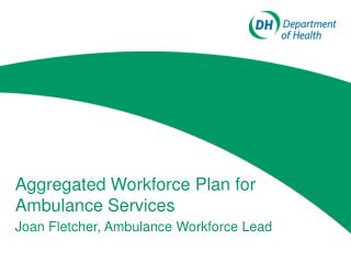 Aggregated Workforce Plan for Ambulance Services