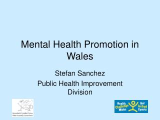 Mental Health Promotion in Wales