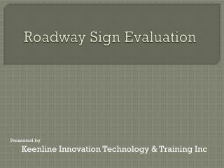Roadway Sign Evaluation
