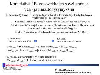 Kotitehtävä /  Bayes-verkkojen soveltaminen vesi- ja ilmastokysymyksiin
