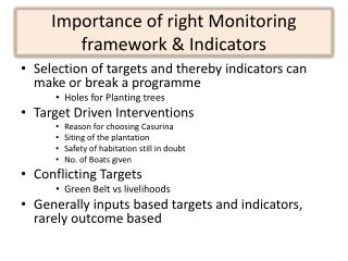 Importance of right Monitoring framework & Indicators