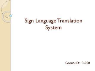 Sign Language Translation System