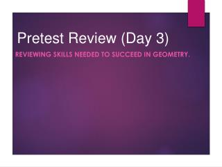 Pretest Review (Day 3)