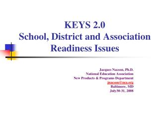 KEYS 2.0 School, District and Association Readiness Issues