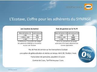 L'Ecotaxe, L'offre pour les adhérents du SYNPASE