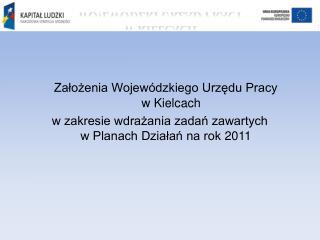 Założenia Wojewódzkiego Urzędu Pracy     w Kielcach
