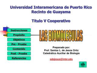 Universidad Interamericana de Puerto Rico Recinto de Guayama T í tulo V Cooperativo