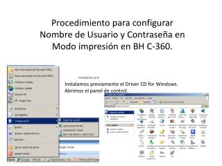 Procedimiento para configurar Nombre de Usuario y Contraseña en Modo impresión en BH C-360.