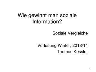 Wie gewinnt man soziale Information?