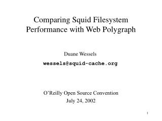 Comparing Squid Filesystem Performance with Web Polygraph