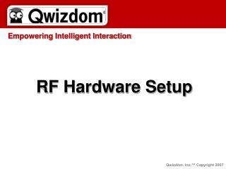 RF Hardware Setup