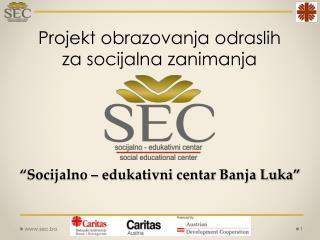 �Socijalno � edukativni centar Banja Luka�