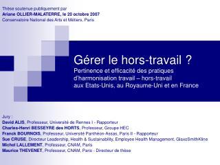 Thèse soutenue publiquement par  Ariane OLLIER-MALATERRE, le 20 octobre 2007