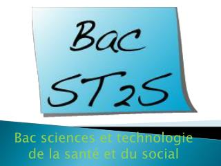 Bac sciences et technologie de la santé et du social