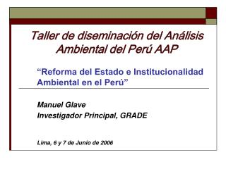 Taller de diseminación del Análisis Ambiental del Perú AAP