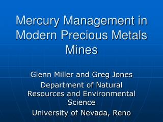 Mercury Management in Modern Precious Metals Mines