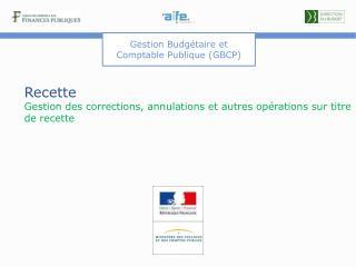 Recette  Gestion des corrections, annulations et autres opérations sur titre de recette