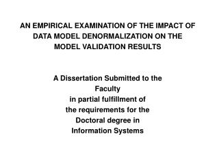 AN EMPIRICAL EXAMINATION OF THE IMPACT OF DATA MODEL DENORMALIZATION ON THE