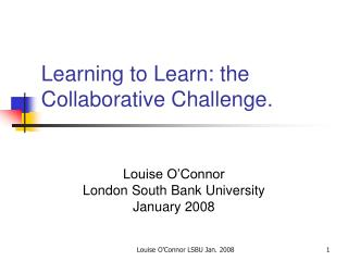 Learning to Learn: the Collaborative Challenge.