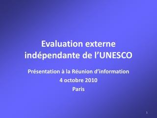 Evaluation externe indépendante de l'UNESCO