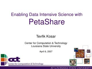 Enabling Data Intensive Science with PetaShare