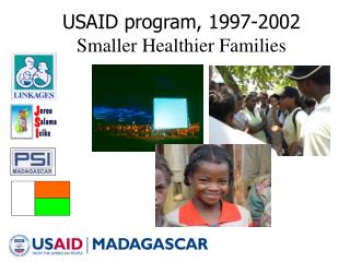 USAID program, 1997-2002 Smaller Healthier Families