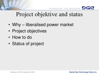 Project objektive and status