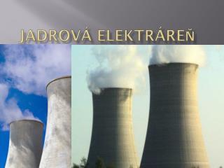Jadrová elektráreň