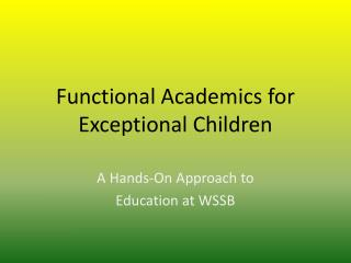 Functional Academics for Exceptional Children