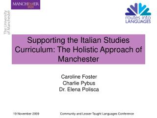 Supporting the Italian Studies Curriculum: The Holistic Approach of Manchester