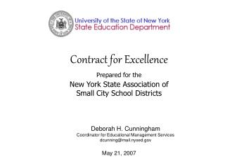 Deborah H. Cunningham Coordinator for Educational Management Services dcunning@mail.nysed