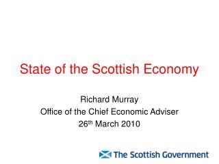 State of the Scottish Economy