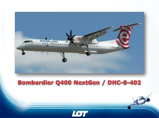 Bombardier Q400 NextGen / DHC-8-402