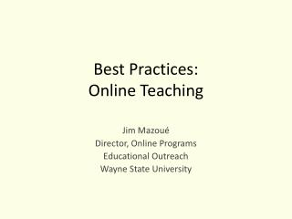 Best Practices:  Online Teaching