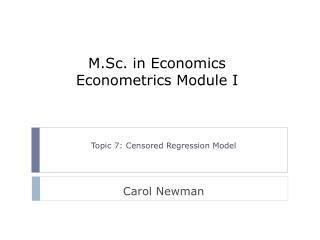 M.Sc. in Economics Econometrics Module I